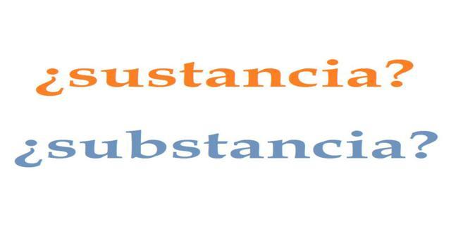sustancia o substancia