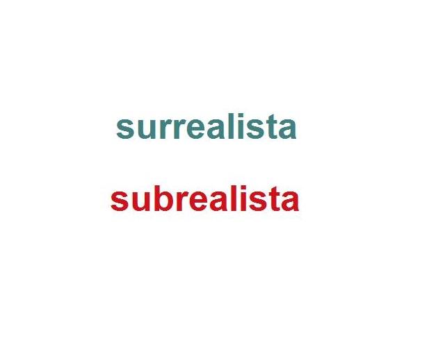 surrealista o subrealista